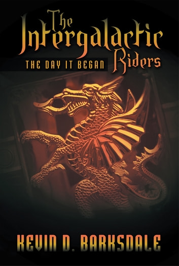 The intergalactic riders ebook by kevin d barksdale the intergalactic riders the day it began ebook by kevin d barksdale fandeluxe Document