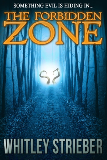 The Forbidden Zone ebook by Whitley Strieber