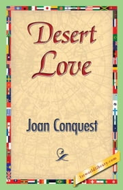 Desert Love ebook by Conquest, Joan