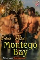 Montego Bay ebook by Demi Alex