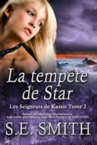 La tempête de Star ebook by S.E. Smith