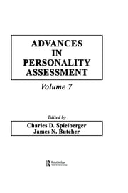 Advances in Personality Assessment - Volume 7 ebook by Charles D. Spielberger,James N. Butcher