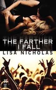The Farther I Fall ebook by Lisa Nicholas