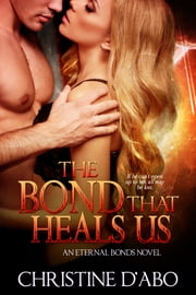 The Bond That Heals Us ebook by Christine d'Abo
