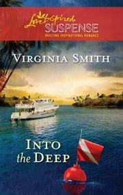 Into the Deep ebook by Virginia Smith