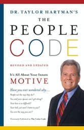 The People Code - It's All About Your Innate Motive ebook by Ph.D. Taylor Hartman, Ph.D.