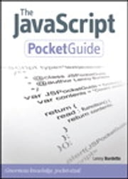 The JavaScript Pocket Guide ebook by Lenny Burdette