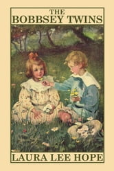 The Bobbsey Twins ebook by Hope, Laura Lee