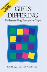 Gifts Differing - Understanding Personality Type ebook by Isabel Briggs Myers,Peter B. Myers