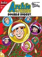 Archie & Friends Double Digest #22 ebook by Various