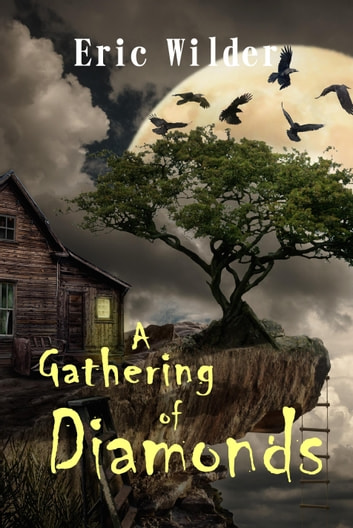 A Gathering of Diamonds ebook by Eric Wilder