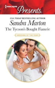 The Tycoon's Bought Fiancée ebook by Sandra Marton