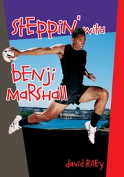 Steppin' with Benji Marshall ebook by David Riley