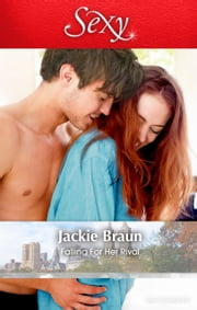 Falling For Her Rival ebook by Jackie Braun