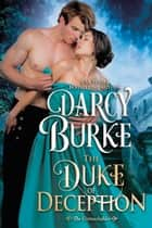 The Duke of Deception ebook door Darcy Burke
