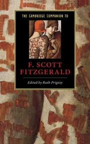 The Cambridge Companion to F. Scott Fitzgerald ebook by Ruth Prigozy