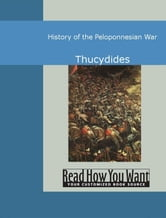 History Of The Peloponnesian War ebook by Thucydides,