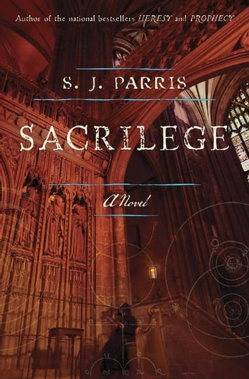 Sacrilege ebook by S.J. Parris