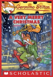 Geronimo Stilton #35: A Very Merry Christmas ebook by Geronimo Stilton