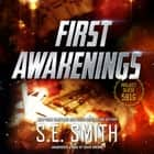 First Awakenings audiobook by S.E. Smith