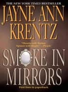 Smoke in Mirrors ebook by Jayne Ann Krentz