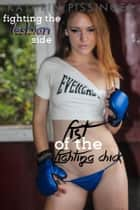 Fighting the Lesbian Side ebook by Kathrin Pissinger