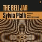 The Bell Jar audiobook by Sylvia Plath
