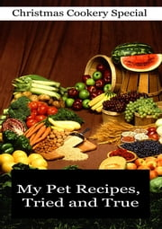 My Pet Recipes, Tried and True ebook by Various
