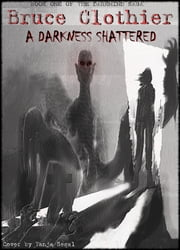 A Darkness Shattered ebook by Bruce Clothier