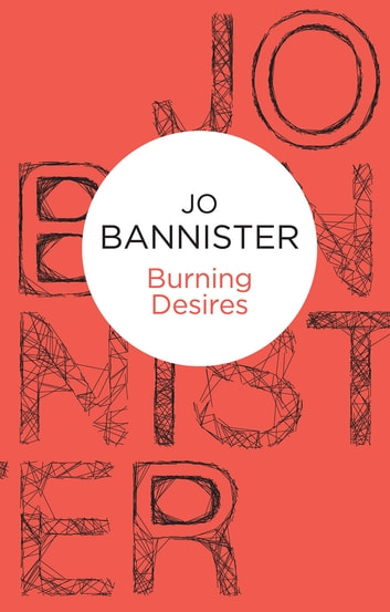 Burning Desires ebook by Jo Bannister