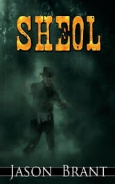 Sheol (West of Hell #3) ebook by Jason Brant