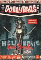 DoggyBags - Tome 6 - HeartBreaker eBook by Jérémie Gasparutto, Florent Maudoux, Guillaume Singelin,...