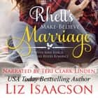 Rhett's Make-Believe Marriage - Christmas Brides for Billionaire Brothers audiobook by