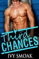 Third Chances ebook by Ivy Smoak