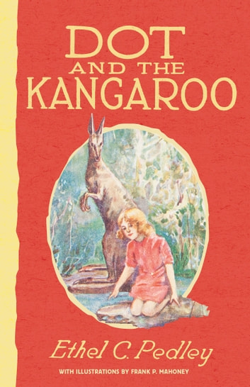 Dot and the Kangaroo ebook by Ethel Pedley