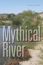 Mythical River ebook by Melissa L. Sevigny