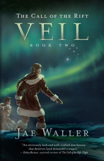 The Call of the Rift: Veil ebook by Jae Waller