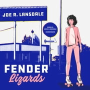 Fender Lizards audiobook by Joe R. Lansdale, Cassandra de Cuir
