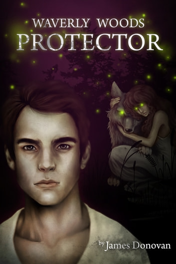 Waverly Woods Protector ebook by James Donovan