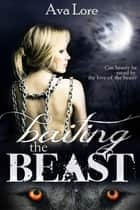 Baiting the Beast ebook by
