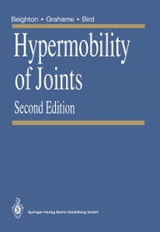 Hypermobility of Joints ebook by Rodney Grahame,Eric Bywaters,Greta Beighton,Rodney Grahame,Howard A. Bird