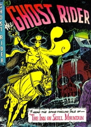The Ghost Rider, Number 8, The Inn On Skull Mountain ebook by Yojimbo Press LLC, Magazine Enterprises, Ray Krank