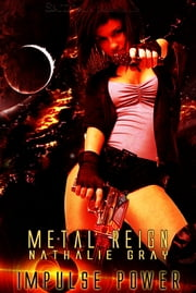 Metal Reign ebook by Nathalie Gray