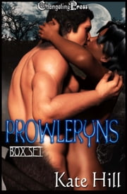Prowleryns (Box Set) ebook by Kate Hill