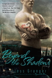 Beyond the Shadows ebook by Jess Granger