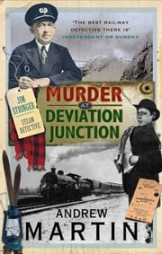 Murder at Deviation Junction ebook by Andrew Martin