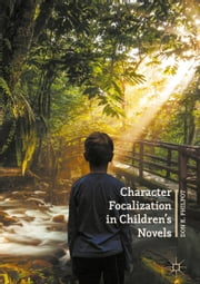 Character Focalization in Children's Novels ebook by Kobo.Web.Store.Products.Fields.ContributorFieldViewModel