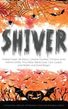 Shiver ebook by Bill Kitson, Christina Jones, Cooper Cara,...