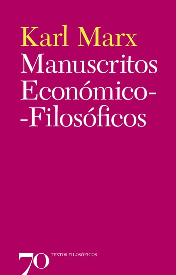 Manuscritos Económico-Filosóficos ebook by Karl Marx