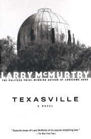 Texasville - A Novel ebook by Larry McMurtry